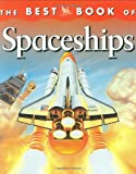 My Best Book of Spaceships (The Best Book of)