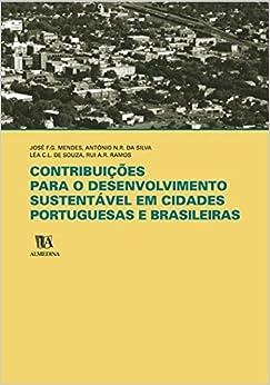 Contribuições para o desenvolvimento sustentável em cidades portuguesas e brasileiras