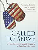 Called to Serve: A Handbook on Student Veterans and Higher Education