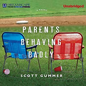 Parents Behaving Badly Audiobook