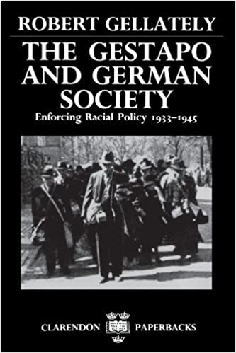 The Gestapo and German Society: Enforcing Racial Policy 1933-1945 ...