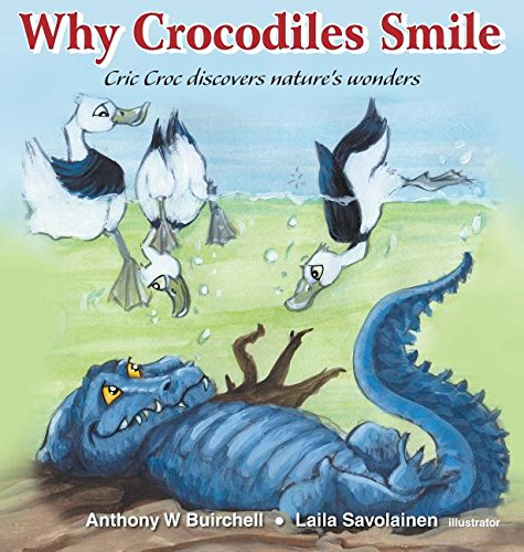 Why Crocodiles Smile: Cric Croc Discovers Nature's Wonders
