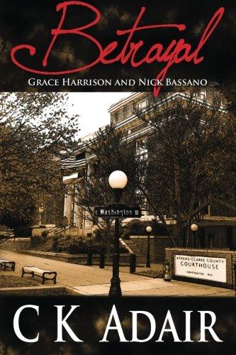Betrayal: Grace Harrison and Nick Bassano (Volume 1) PDF