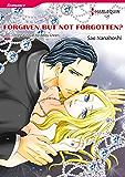 FORGIVEN BUT NOT FORGOTTEN? (Harlequin comics)