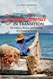 The Cayman Islands in Transition, J. Roy Bodden, 9766373221