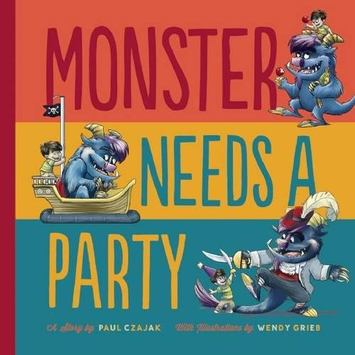 Monster Needs a Party (Monster & Me)