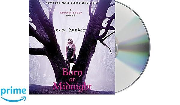 Born at Midnight (Shadow Falls): Amazon.es: C. C. Hunter ...