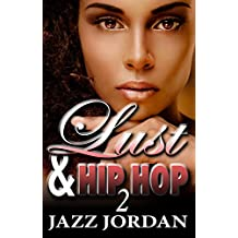 Lust & Hip Hop 2 (The Ms. Mogul Series)