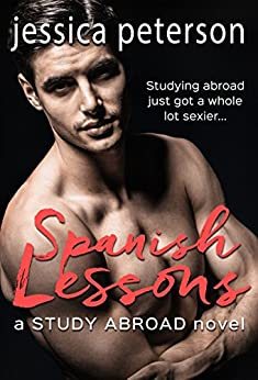 Spanish Lessons (A Study Abroad Novel) by [Peterson, Jessica]