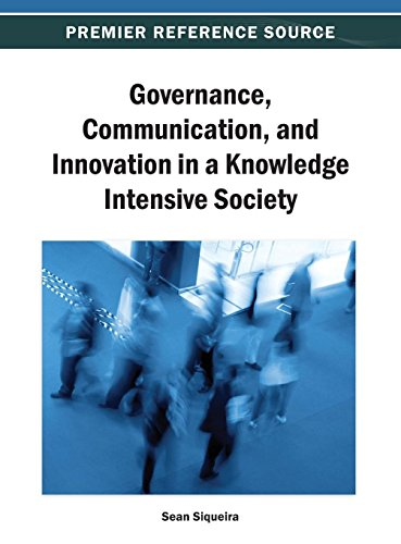 Governance, Communication, and Innovation in a Knowledge Intensive Society