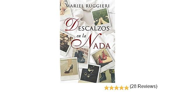 Descalzos en la Nada eBook: Ruggieri, Mariel, Kramer, H.: Amazon ...