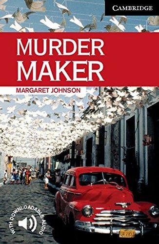 Murder Maker: Englische Lektüre für das 5. Lernjahr. Paperback with downloadable audio (Cambridge English Readers)