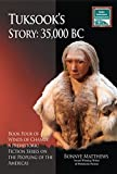 Tuksook's Story, 35,000 BC (Winds of Change Series Book 4)