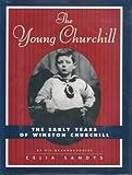 The Young Churchill, Celia Sandys, 0525940480