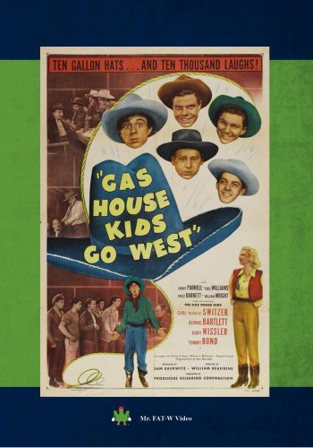 Gas House Kids Go West