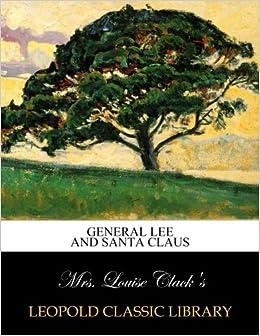 Book General Lee and Santa Claus