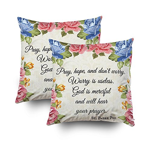 Hope Throw Pillow - EMMTEEY Home Decor Throw Pillowcase for Sofa Cushion Cover,pray hope dont worry saint padre pio ros Decorative Square Accent Zippered and Double Sided Printing Pillow Case Covers 16X16Inch,Set of 2