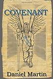 Covenant, Daniel Martin, 1938434005