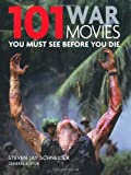 101: War Movies You Must see Before You Die