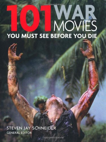 101: War Movies You Must see Before You Die