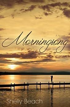 Morningsong: A Novel by [Beach, Shelly]