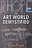 The Art World Demystified: How Artists Define and Achieve Their Goals