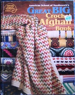 American Book Afghan Great (Great Big Crochet Afghan Book)