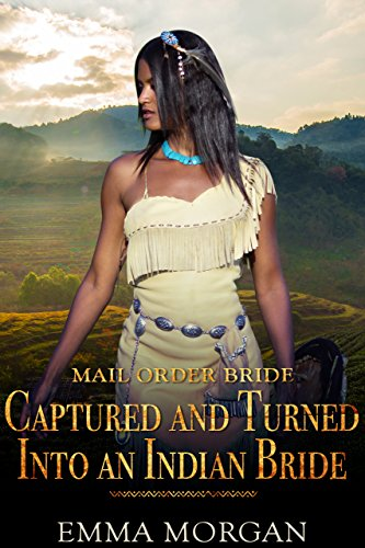 Mail Order Bride Captured Turned ebook