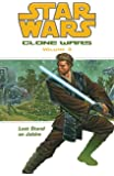 Star Wars: Clone Wars Volume 3 Last Stand on Jabiim (Star Wars: Clone Wars (Dark Horse Comics Paperback))