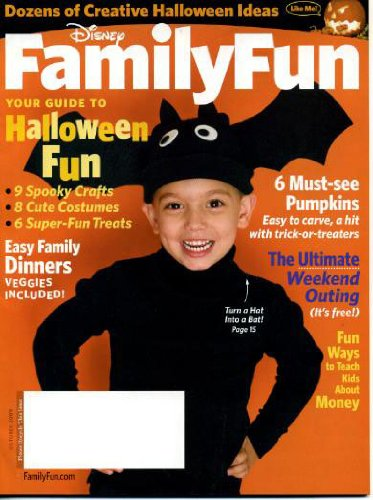 (Disney Family Fun October 2009 Guide to Halloween Fun, Easy Family Dinners, 6 Must-see Pumpkins, Ultimate Weekend Outing (Free!), Dozens of Creative Halloween Ideas, Things to Do With Cardboard)