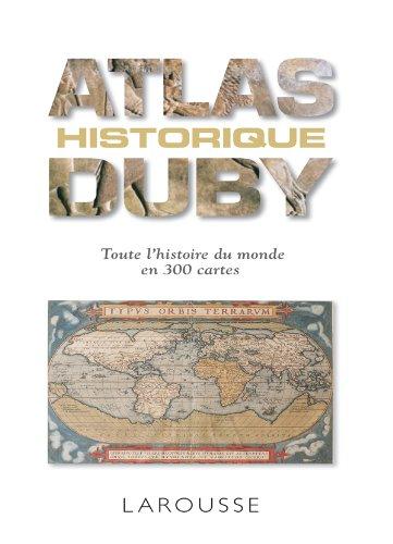 Petit atlas historique - Nouvelle édition Broché – 15 septembre 2010 Georges Duby Larousse 2035854822 9782035854827_SOCA_US