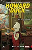 Image of Howard the Duck Vol. 0: What the Duck?