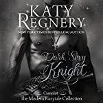 Dark Sexy Knight | Katy Regnery