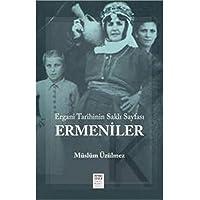 Ermeniler: Ergani Tarihinin Saklı Sayfası