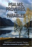 Psalms, Proverbs, and Parables, Andrew S. Weeks, 0595199720