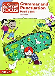 Collins Primary Focus - Grammar and Punctuation: Pupil Book 1