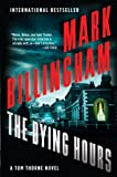 The Dying Hours (The Di Tom Thorne Book 11)