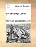 Life of George Lesley, Giovanni Battista Rinuccini, 1170112005