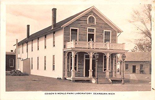 Edison's Menlo Park Laboratory Dearborn, Michigan - Menlo Edison