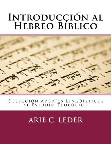 introduccin-al-hebreo-bblico-aportes-lingsticos-al-estudio-teolgico-volume-3-spanish-edition