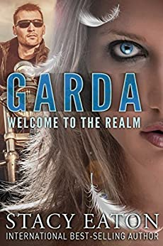 Garda - Welcome to the Realm by [Eaton, Stacy]