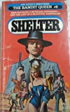 img - for Shelter the Bandit Queen (No8) book / textbook / text book