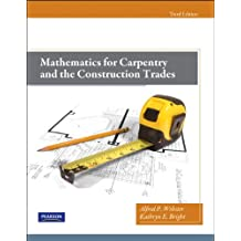 Mathematics for Carpentry and the Construction Trades (3rd Edition)
