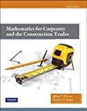 Mathematics for Carpentry and the Construction Trades 3rd Edition