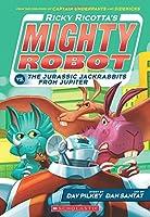 Ricky Ricotta's Mighty Robot Vs. The Jurassic