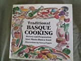 Traditional Basque Cooking, Jose M. Busca Isusi, 0874171040