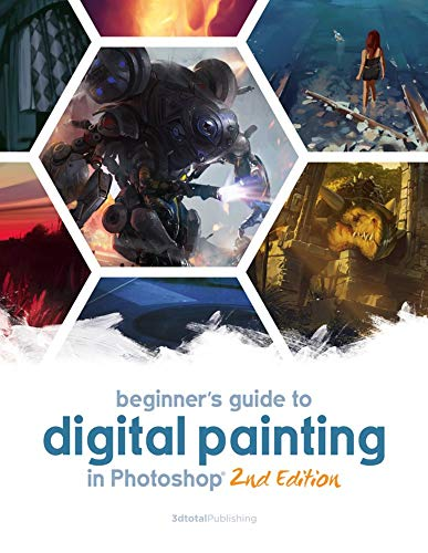 Beginner's Guide to Digital Painting in Photos hop 2nd Edition