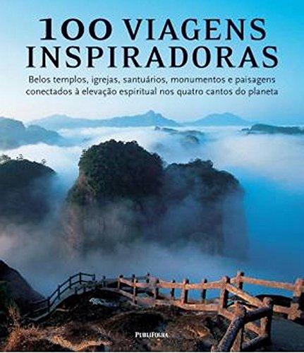 100 Viagens Inspiradoras