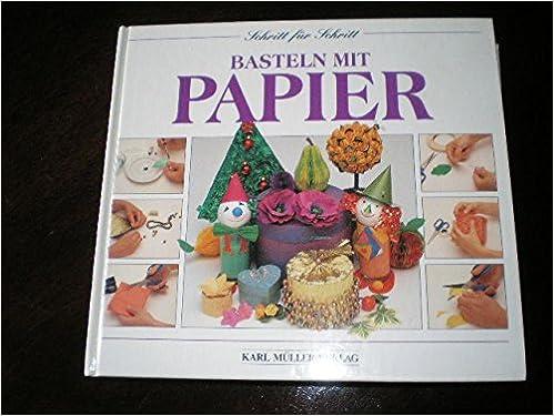 Weihnachtsbasteln Papier.Basteln Mit Papier 9783860703335 Amazon Com Books