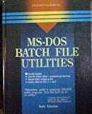 MS-DOS Batch File Utilities, Ronny Richardson, 0830624821